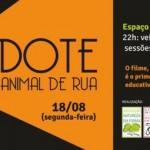 Filme 'Adote um Animal de Rua' estreia hoje